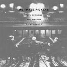 The Three Pickers - CD Audio di Earl Scruggs,Doc Watson,Ricky Skaggs