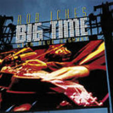 Big Time - CD Audio di Rob Ickes,Blue Highway