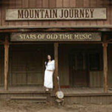 Mountain Journey. Stars of Old Time Music - CD Audio
