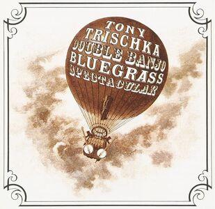 CD Double Banjo Bluegrass Spectacular di Tony Trischka