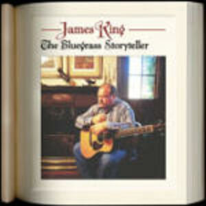 CD The Bluegrass Storyteller di James King