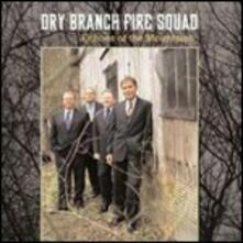 Echoes of the Mountains - CD Audio di Dry Branch Fire Squad