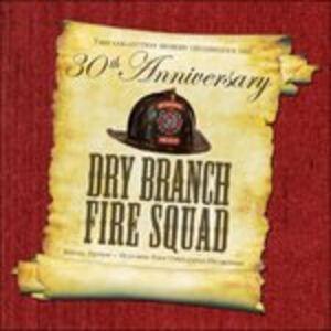 CD 30th Anniversary Special di Dry Branch Fire Squad