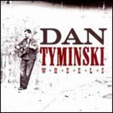 Wheels - CD Audio di Dan Tyminski