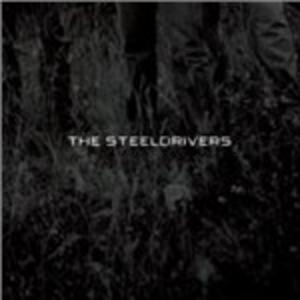 CD The Steeldrivers di Steeldrivers