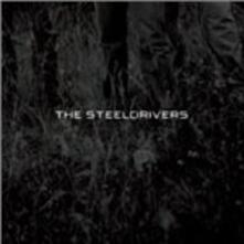The Steeldrivers - CD Audio di Steeldrivers