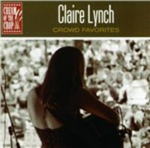 Crowd Favorites - CD Audio di Claire Lynch
