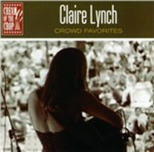CD Crowd Favorites di Claire Lynch