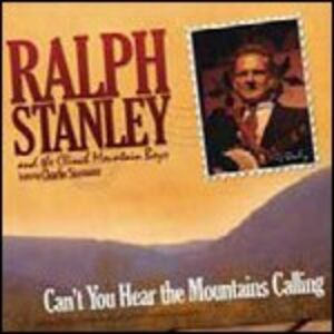 CD Can't You Hear the Mountains Calling di Ralph Stanley