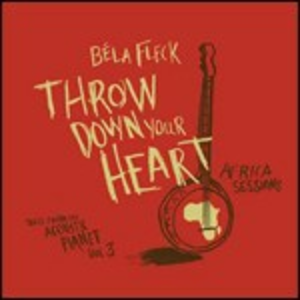 CD Throw Down Your Heart di Béla Fleck
