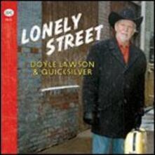 Lonely Street - CD Audio di Doyle Lawson,Quicksilver