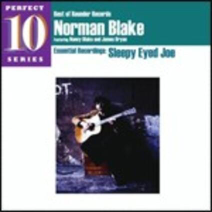 Sleepy Eyed Joe (Perfect 10 Series) - CD Audio di Norman Blake