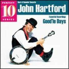 Good'le Days (Perfect 10 Series) - CD Audio di John Hartford