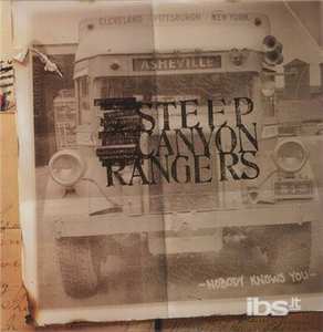 Vinile Nobody Knows You Steep Canyon Rangers