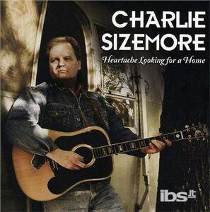 Foto Cover di Heartache Looking for A, CD di Charlie Sizemore, prodotto da New Rounder