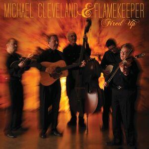 Foto Cover di Fired Up, CD di Michael Cleveland, prodotto da Rounder