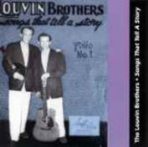 CD Songs That Tell a Story di Louvin Brothers