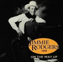 On The Way Up 1929 - CD Audio di Jimmie Rodgers