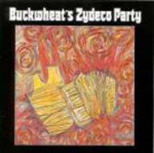 Buckwheat's Zydeco Party - CD Audio di Buckwheat Zydeco