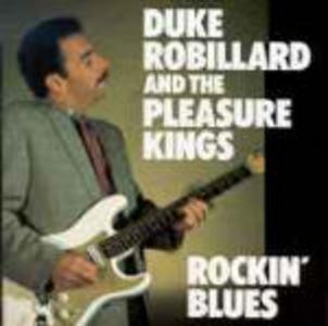 CD Rockin' Blues Duke Robillard , Pleasure Kings