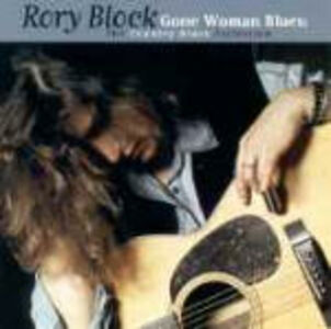 CD Gone Woman Blues di Rory Block
