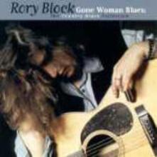 Gone Woman Blues - CD Audio di Rory Block