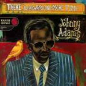CD There is Always One More di Johnny Adams