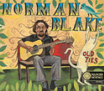 CD Old Ties. The Best of di Norman Blake
