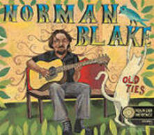 Old Ties. The Best of - CD Audio di Norman Blake