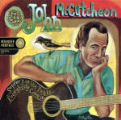 Supper's on the Table...Everybody Come in - CD Audio di John McCutcheon