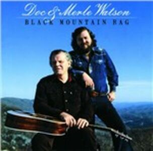 CD Black Mountain Rag Doc Watson , Merle Watson