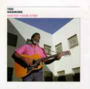 Watch your Step - CD Audio di Ted Hawkins