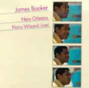 New Orleans Piano Wizard - CD Audio di James Booker