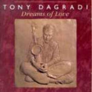 CD Dreams of Love di Tony Dagradi