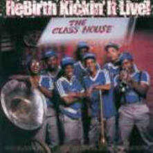 Rebirth Kickin' it Live - CD Audio di Rebirth Brass Band