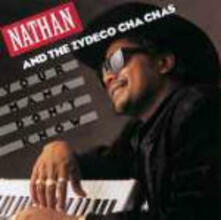 Your Mama Don't - CD Audio di Nathan,Zydeco Cha-Chas