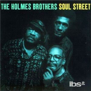 CD Soul Street di Holmes Brothers