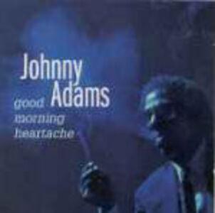 Foto Cover di Good Morning Heartache, CD di Johnny Adams, prodotto da Rounder