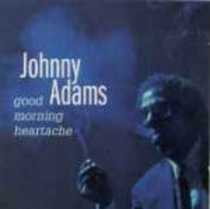 CD Good Morning Heartache di Johnny Adams