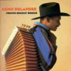 CD French Rockin' Boogie di Geno Delafose