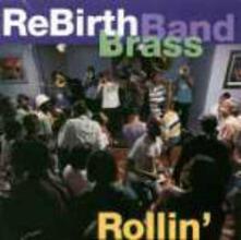 Rollin' - CD Audio di Rebirth Brass Band