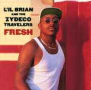 Fresh - CD Audio di Zydeco Hi-Rollers,L'il Brian