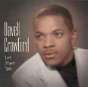 CD Let Them Talk di Davell Crawford