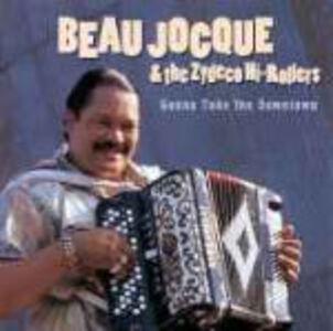 Foto Cover di Gonna Take you Downtown, CD di Beau Jocque,Zydeco Hi-Rollers, prodotto da Rounder