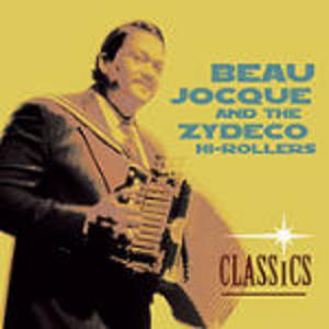 CD Classics Beau Jocque , Zydeco Hi-Rollers