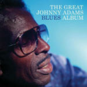 CD The Great Johnny Adams Blues Album di Johnny Adams