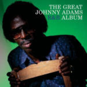 The Great Johnny Adams R&B Album - CD Audio di Johnny Adams