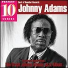 The Great Johnny Adams Jazz Album (Perfect 10 Series) - CD Audio di Johnny Adams