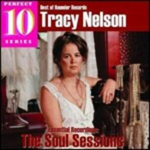 Soul Sessions - CD Audio di Tracy Nelson