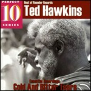 CD Cold and Bitter Tears di Ted Hawkins